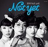週末Not yet(写真集型ブックレット付 Type-C)