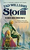 Tad Williams Storm: to Green Angel Tower, Part 2: Book 3 of