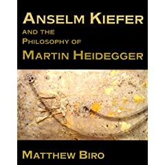 Anselm Kiefer and the Philosophy of Martin Heidegger (Contemporary Artists and their Critics)