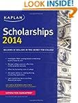 Kaplan Scholarships 2014 (Kaplan Test...
