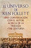 El universo de Ken Follett (The Century)