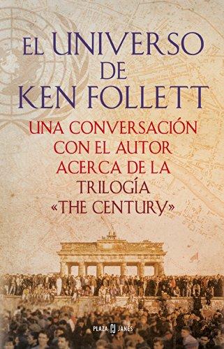 Portada del libro El universo de Ken Follett (The Century) de Ken Follett