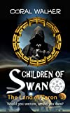 Children of Swan: The Land of Taron, Vol 3: (A Space Fantasy Adventure)