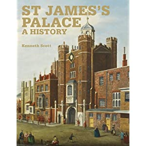 St James' Palace: A History