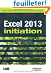Excel 2013 initiation : Guide de form...