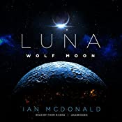 Wolf Moon: Luna, Book 2 | Ian McDonald