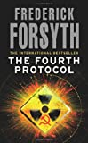Frederick Forsyth The Fourth Protocol