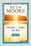 Orando . . . todos los días, vol. 4 (Spanish Edition)