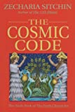 The Cosmic Code: The Sixth Book of The Earth Chronicles (1879181878) by Sitchin, Zecharia