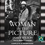 The Woman in the Picture | James Wilson