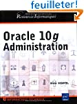 Oracle 10g : Administration