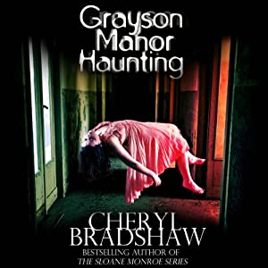Grayson Manor Haunting: Addison Lockhart Series, Book One | [Cheryl Bradshaw]