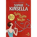 Tr�s ch�re Sadiepar Sophie KINSELLA