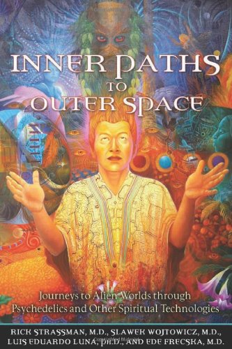 Inner Paths to Outer Space: Journeys to Alien Worlds...