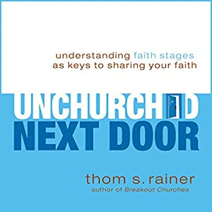 The Unchurched Next Door Audiobook