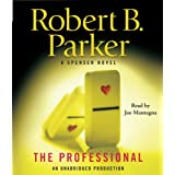 The Professional: A Spenser Novelby Robert B. Parker