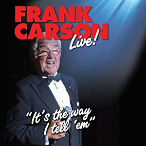 Frank Carson Live: It's the Way I Tell 'Em | [Frank Carson]