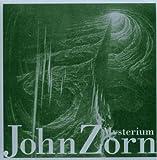 Mysterium by JOHN ZORN (2005-10-18)
