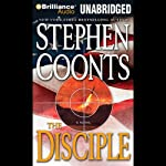 The Disciple (       UNABRIDGED) by Stephen Coonts Narrated by Eric G. Dove