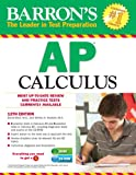 Barrons AP Calculus with CD-ROM, 12th Edition