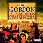 Der Medicus von Saragossa   Noah Gordon
