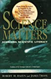 img - for Science Matters - Achieving Scientific Literacy book / textbook / text book