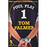 Foul Playby Tom Palmer