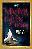 The Master of the Fallen Chairs (The House of Skirl)