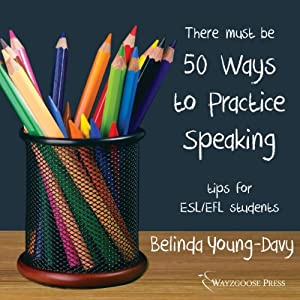 Fifty Ways to Practice Speaking Audiobook