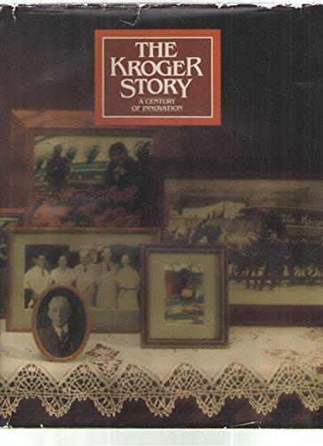 the-kroger-story-a-century-of-innovation