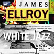 White Jazz: A Novel | [James Ellroy]