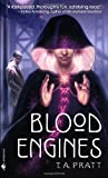Blood Engines (Marla Mason, Book 1)