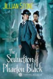 The Seduction of Phaeton Black (Phaeton Black, Paranormal Investigator)