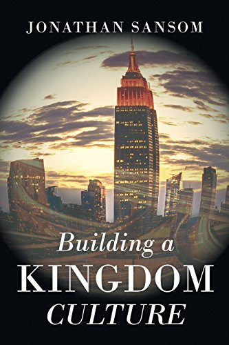 Building a Kingdom Culture