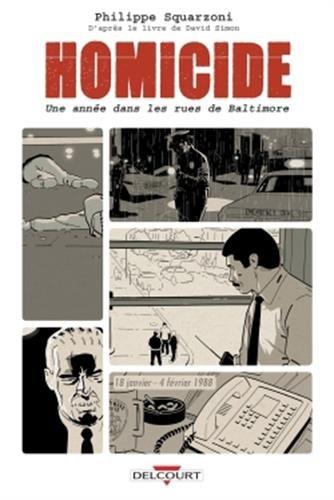 Homicide, une année dans les rues de Baltimore (1) : Homicide, une année dans les rues de Baltimore. 1, 18 janvier-4 février 1988