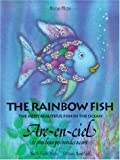 Marcus Pfister The Rainbow Fish/ARC-En-Ciel