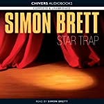Star Trap (       UNABRIDGED) by Simon Brett Narrated by Simon Brett