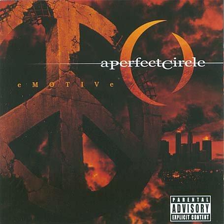 A Perfect Circle - Emotive: Parental Advisory - Zortam Music