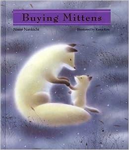 Niimi: Buying Mittens: Nankichi Niimi, Niimi Nankichi, Ken Kuroi