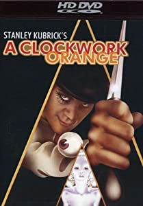 A Clockwork Orange [HD DVD]