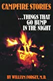 Campfire Stories, Vol. 1: Things That Go Bunp in the Night