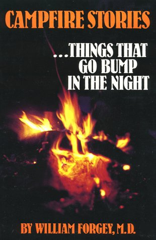 Campfire Stories, Vol. 1: Things That Go Bump in the Night (Campfire Books)