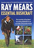 Essential Bushcraft:A compendium of vital survival skills