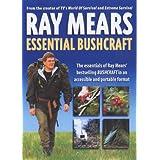 Essential Bushcraftby Ray Mears
