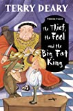 The Thief, the Fool and the Big Fat King (Tudor Tales)