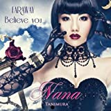 FAR AWAY/Believe you(DVD付)【ジャケットB】