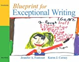 img - for Blueprint for Exceptional Writing by Fontenot Jennifer A. Carney Karen J (2008-06-23) Paperback book / textbook / text book