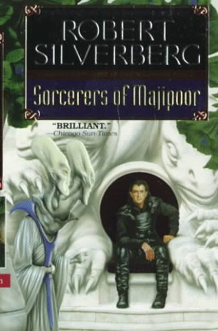 Sorcerers of Majipoor (Prestimion Trilogy (Paperback)), Robert Silverberg