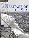 img - for Heritage of the Sea: The Training Ships of Maine Maritime Academy book / textbook / text book