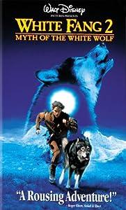 White Fang 2 [VHS]